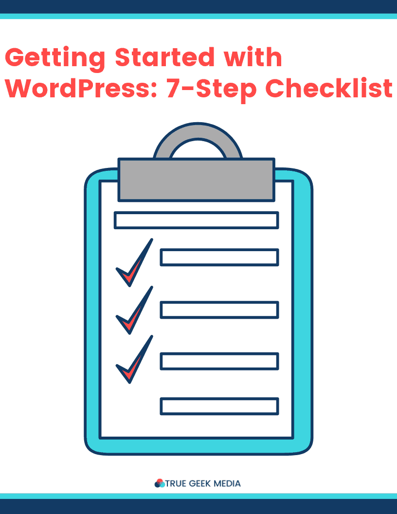 Getting Started With WordPress: 7-Step Checklist